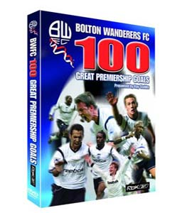 100 Greatest Bolton Wanderers Premiership Goals (DVD)