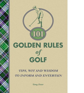 101 Golden Rules of Golf (HB)