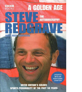 A Golden Age - Steve Redgrave The Autobiography
