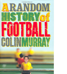A Random History of Football (HB)