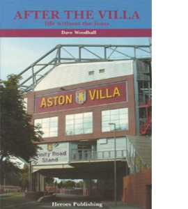 After the Villa : Life without the Lions