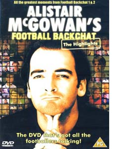 Alistair Mcgowan's Football Backchat - The Highlights (DVD)