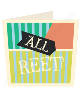All Reet? Geordie Card