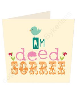 Am Deed Sorree Geordie Card