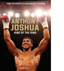 Anthony Joshua: King of the Ring
