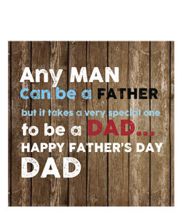 Any Man Can Be a Father... (Greeting Card)