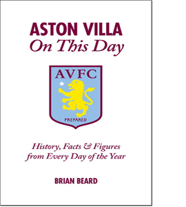 Aston Villa on This Day : History, Facts & Figures from Every Da