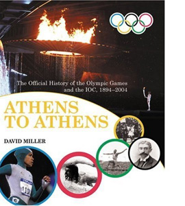 Athens to Athens: The Official History of the Olympic Games (HB)