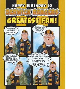 Berwick Rangers Greatest Fan 1 (Greeting Card)