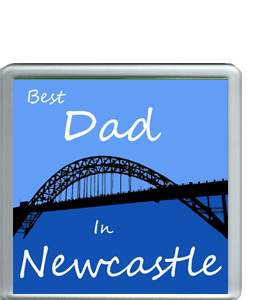 Best Dad in Newcastle (Coaster)