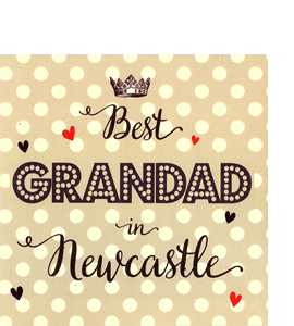 Best Grandad in Newcastle (Greetings Card)