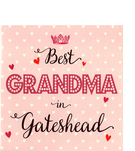 Best Grandma in Gateshead (Greetings Card)