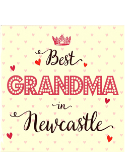 Best Grandma in Newcastle (Greetings Card)