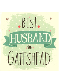 Best Husband in Gateshead (Greetings Card)