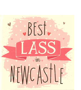 Best Lass in Newcastle (Greetings Card)