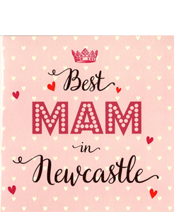 Best Mam in Newcastle (Greetings Card)