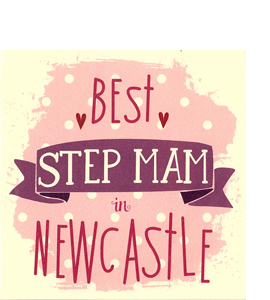 Best Step Mam in Newcastle (Greetings Card)