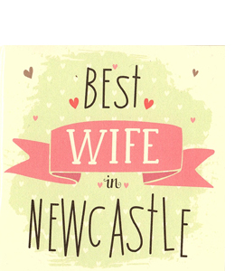 Best Wife in Newcastle (Greetings Card)