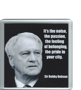 Sir Bobby Robson Quote (Coaster)