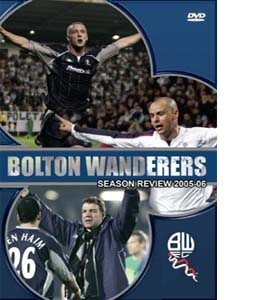 Bolton Wanderers 2005/2006 Season Review (DVD)
