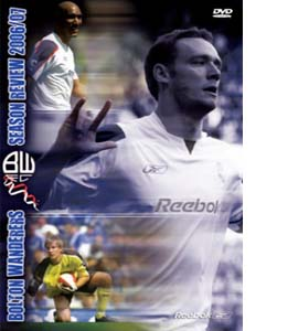 Bolton Wanderers FC - 2006/2007 Season Review (DVD)