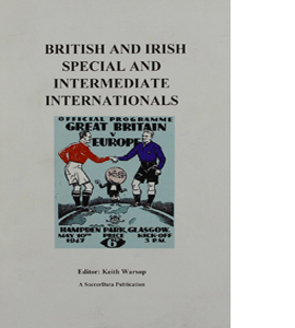 British and Irish Special And Intermediate Internationals.