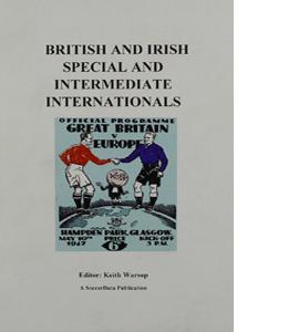 British and Irish Special And Intermediate Internationals.