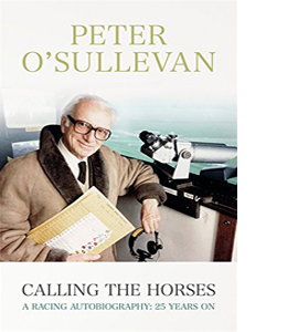 Calling The Horses: A Racing Autobiography