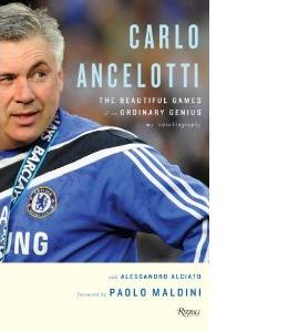 Carlo Ancelotti - The Beautiful Games Of An Ordinary Genius (HB)