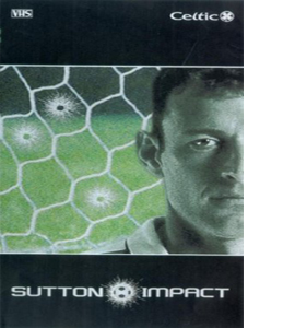 Celtic FC - Sutton Impact (DVD)