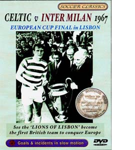 Celtic v Inter Milan 1967 European Cup Final (DVD)