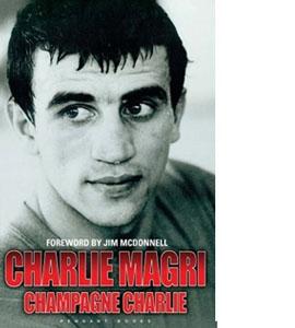 Charlie Magri - Champagne Charlie (HB)