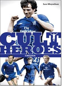 Chelsea Cult Heroes