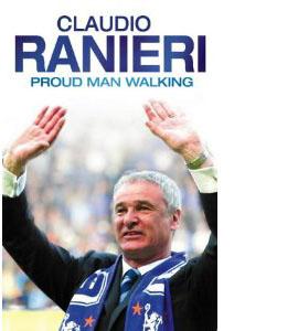 Claudio Ranieri - Proud Man Walking (HB)