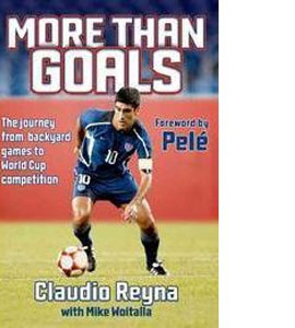 Claudio Reyna - More Than Goals