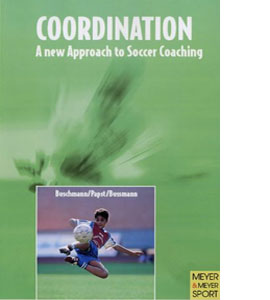 Co-ordination: A New Approach to Soccer Coaching