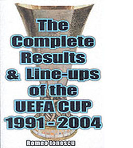 Complete Results & Line-ups UEFA Cup 1991-2004