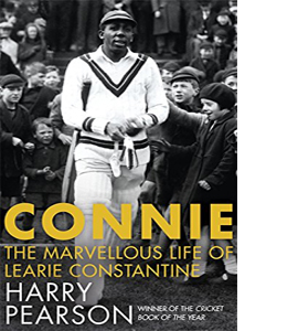 Connie: The Marvellous Life of Learie Constantine (HB)