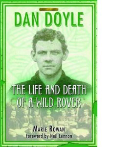 Dan Doyle - The Life And Death Of A Wild Rover