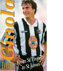 David Ginola - From St Tropez To St James' (HB)