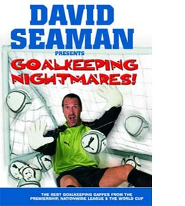 David Seaman Presents Goal Keeping Nightmares! (DVD)