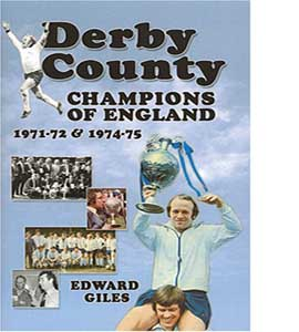 Derby County: Champions of England 1971-72 and 1974-75 (HB)