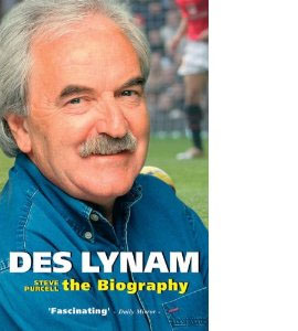 Des Lynam - The Biography