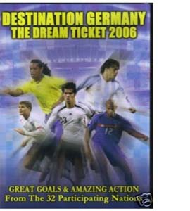 Destination Germany - The Dream Ticket 2006 (DVD)