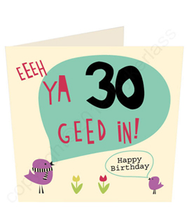Eeeeh Ya 30 Geet In - Geordie Card