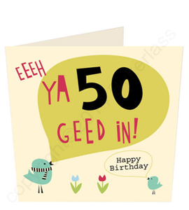 Eeeeh Ya 50 Geet In - Geordie Card
