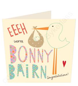Eeeh Worra Bonny Bairn Geordie Baby Card