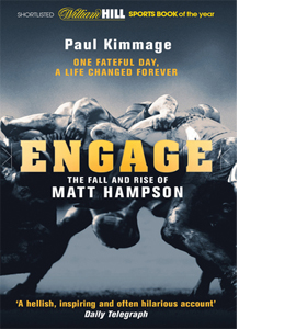 Engage : The Fall And Rise Of Matt Hampson