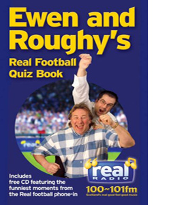 Ewen and Roughy's Real Football Quiz Book