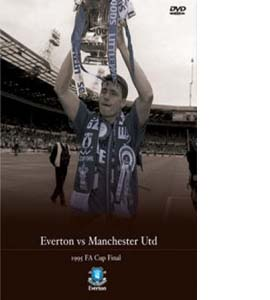 FA Cup Final 1995: Everton v Manchester United (DVD)
